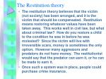 the restitution theory