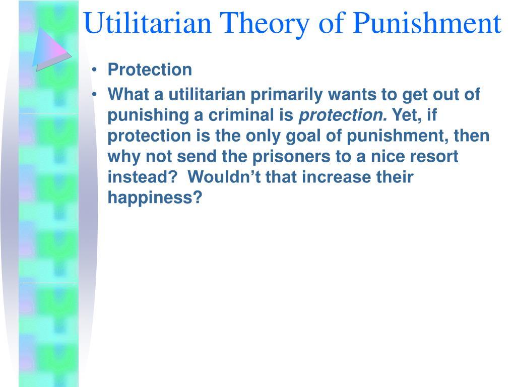 Utilitarian Theory of Punishment