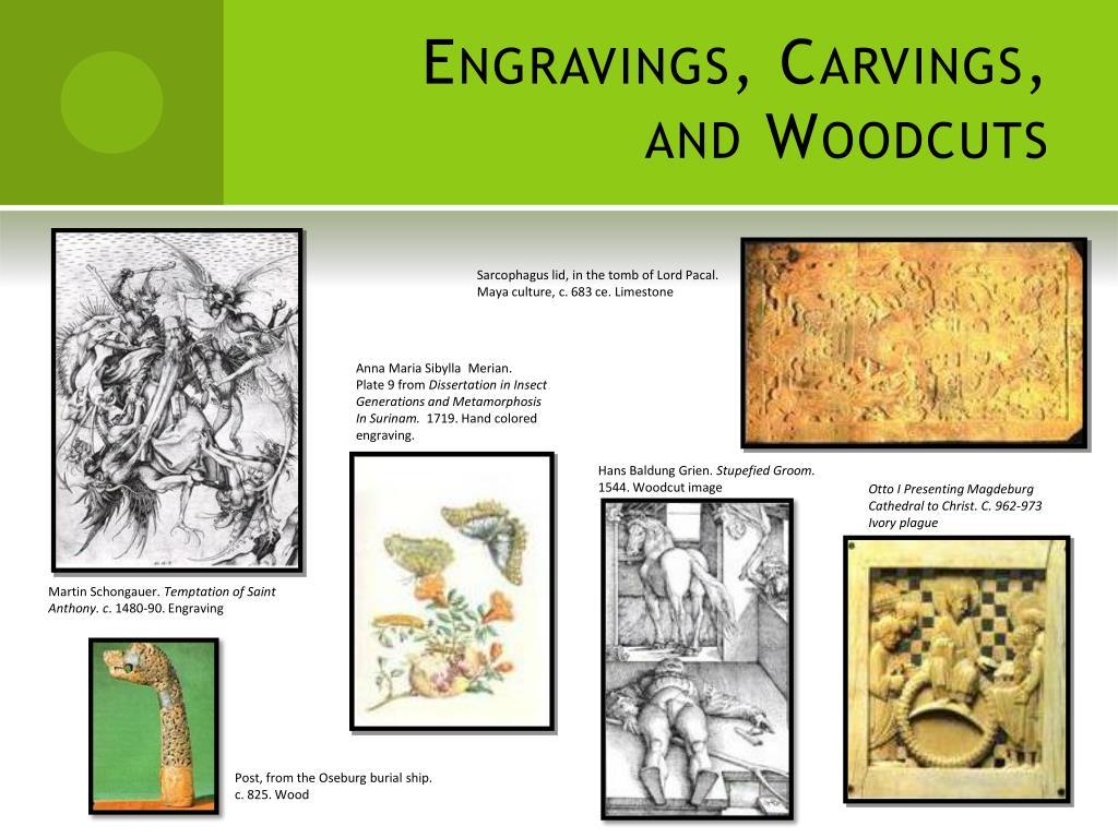 Engravings, Carvings, and Woodcuts