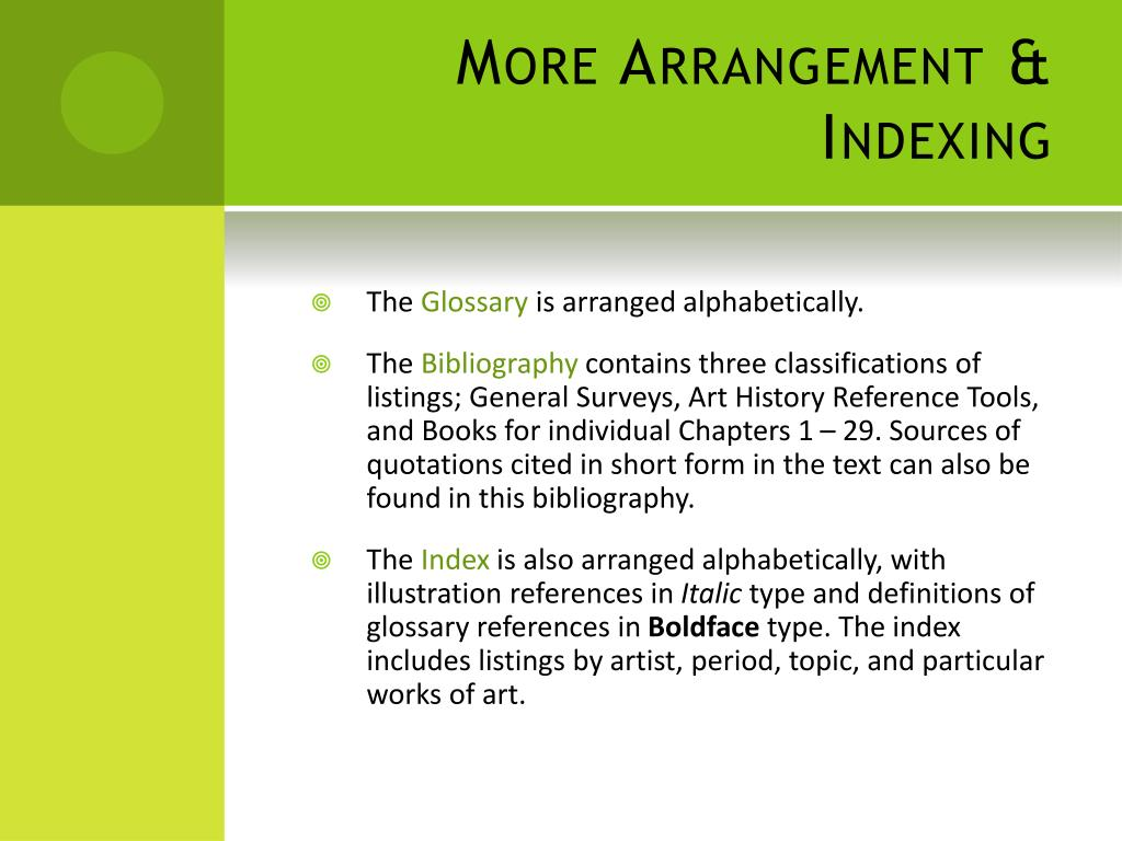 More Arrangement & Indexing
