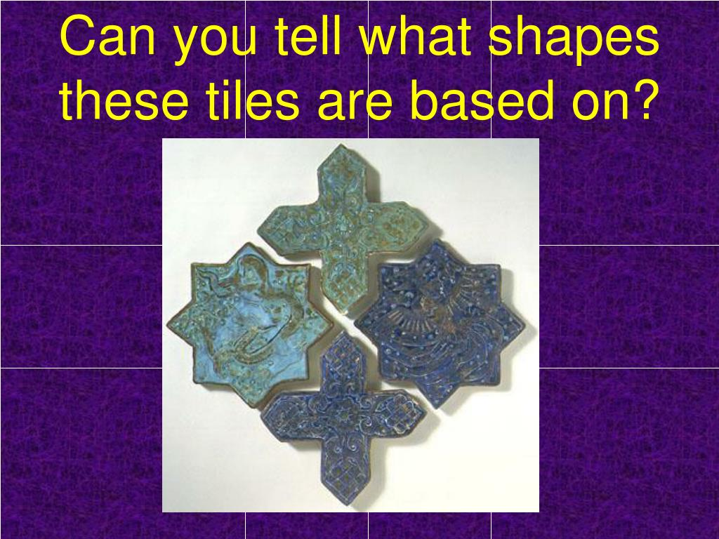 Can you tell what shapes these tiles are based on?
