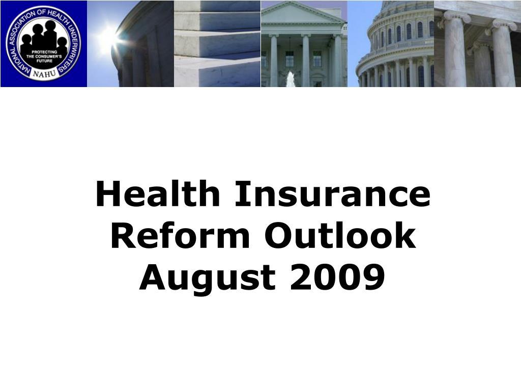 Health Insurance Reform Outlook