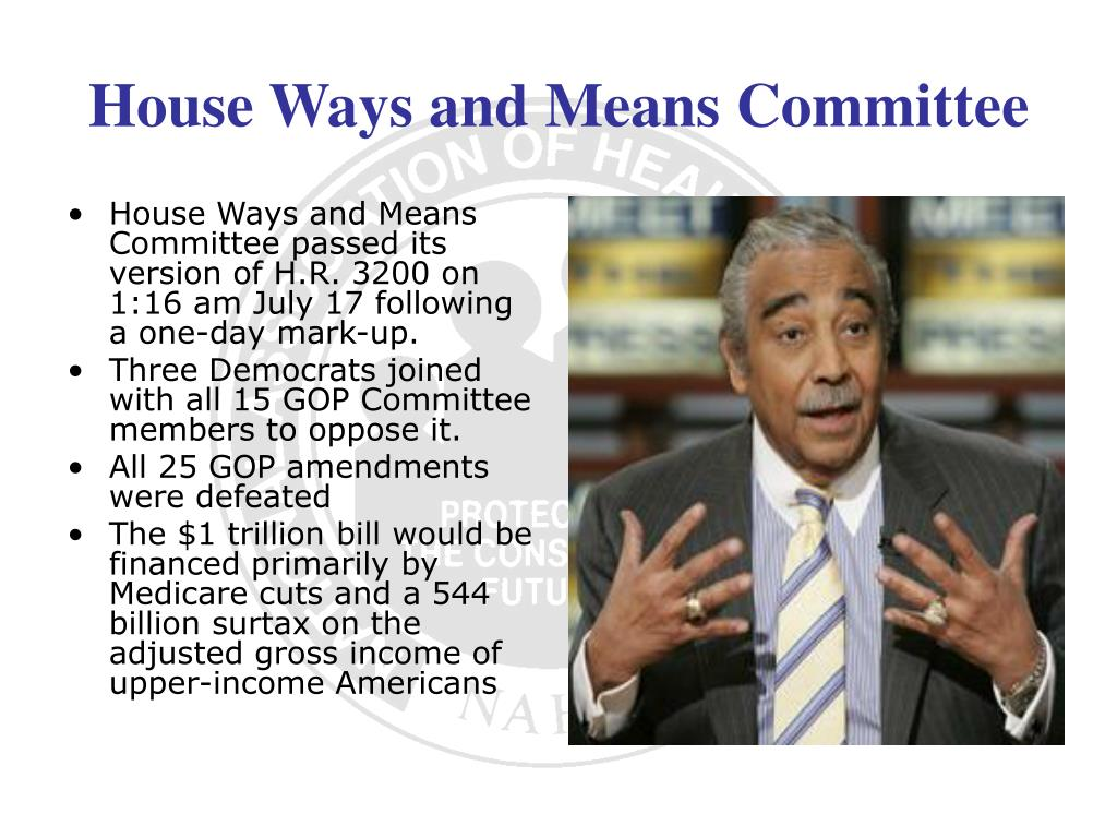 House Ways and Means Committee passed its version of H.R. 3200 on 1:16 am July 17 following a one-day mark-up.