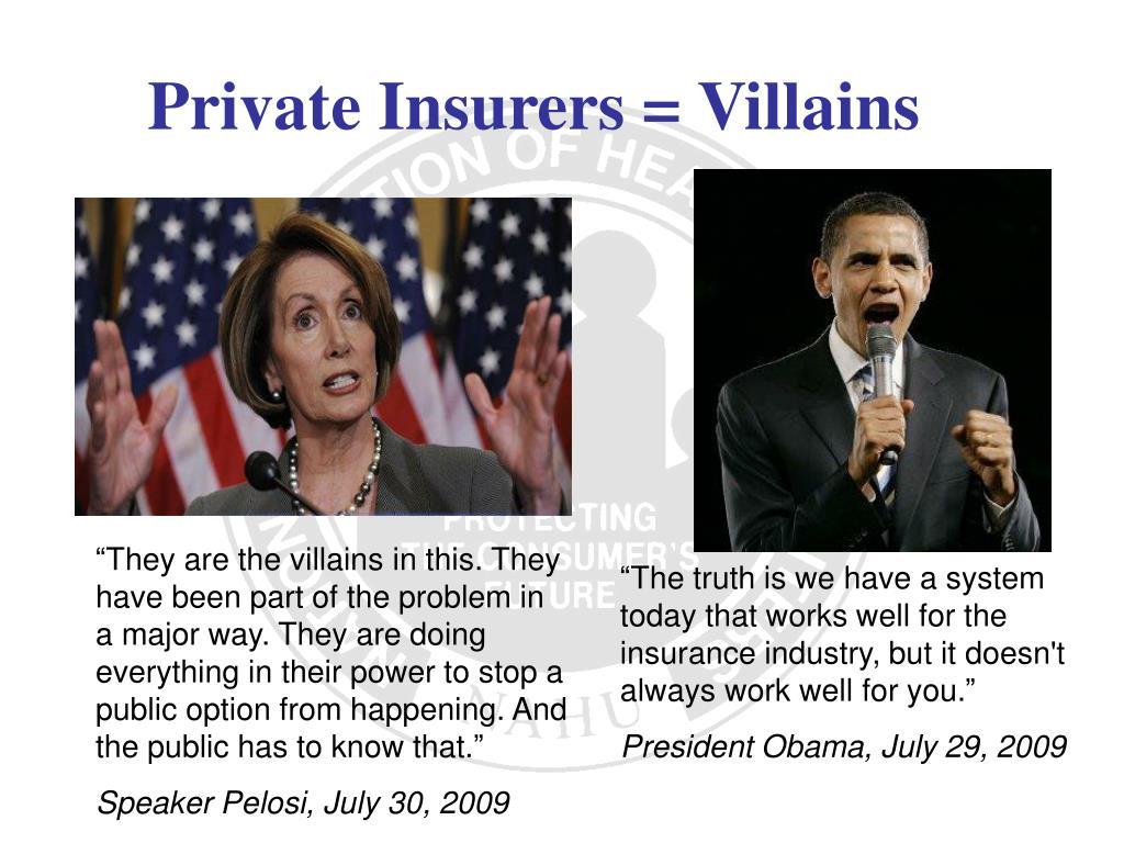 Private Insurers = Villains