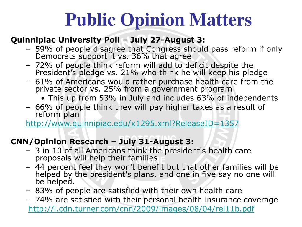 Quinnipiac University Poll – July 27-August 3: