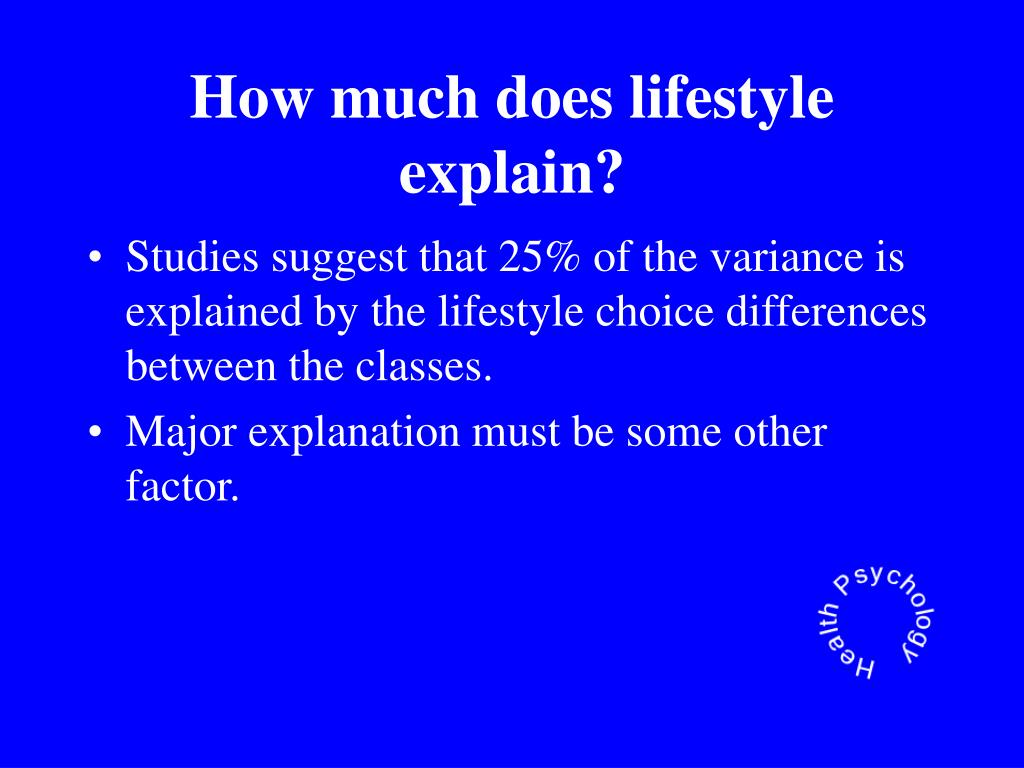 How much does lifestyle explain?