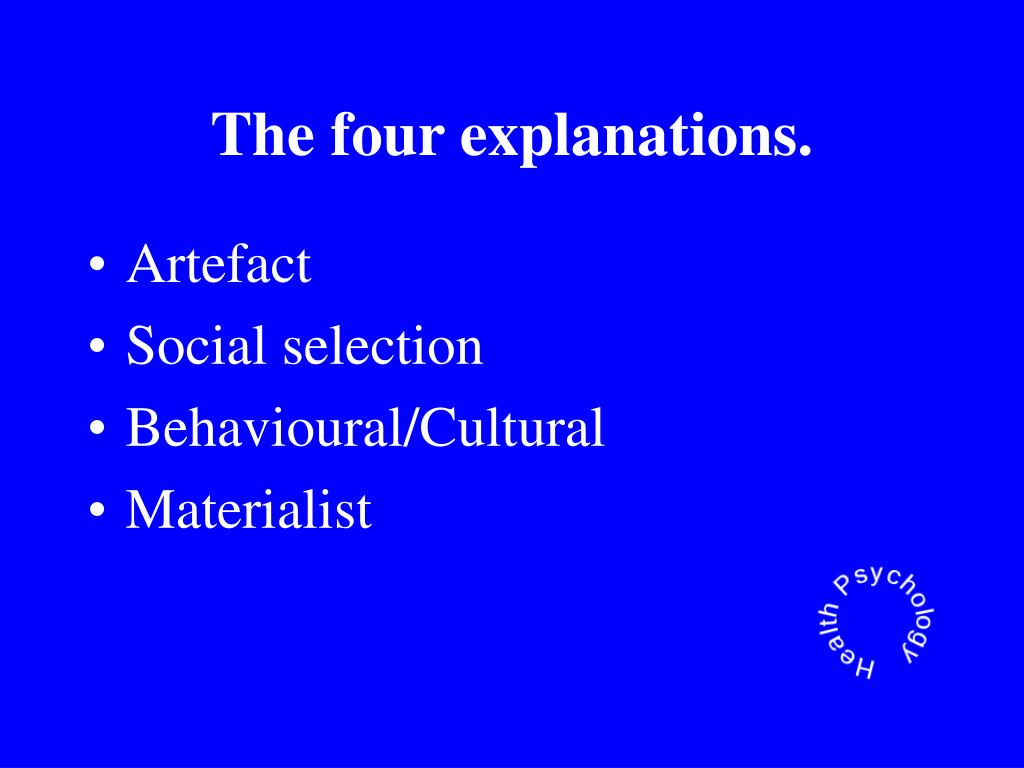The four explanations.