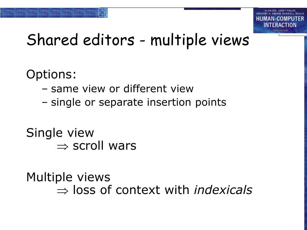 Shared editors - multiple views
