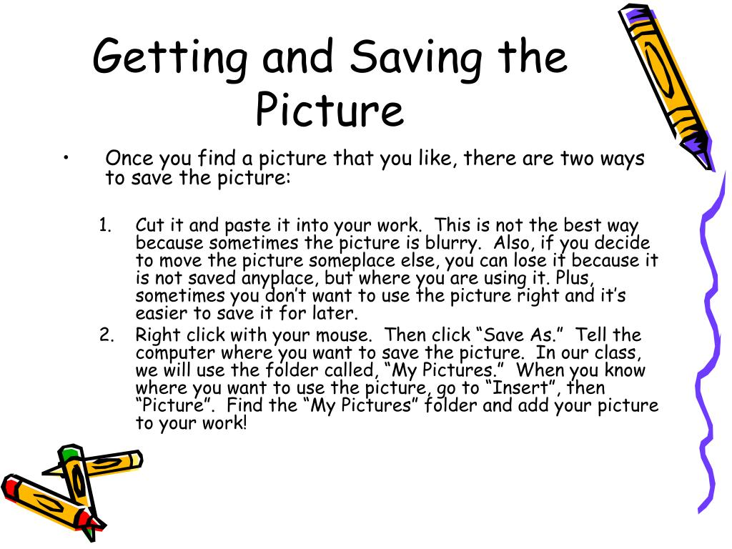 Getting and Saving the Picture