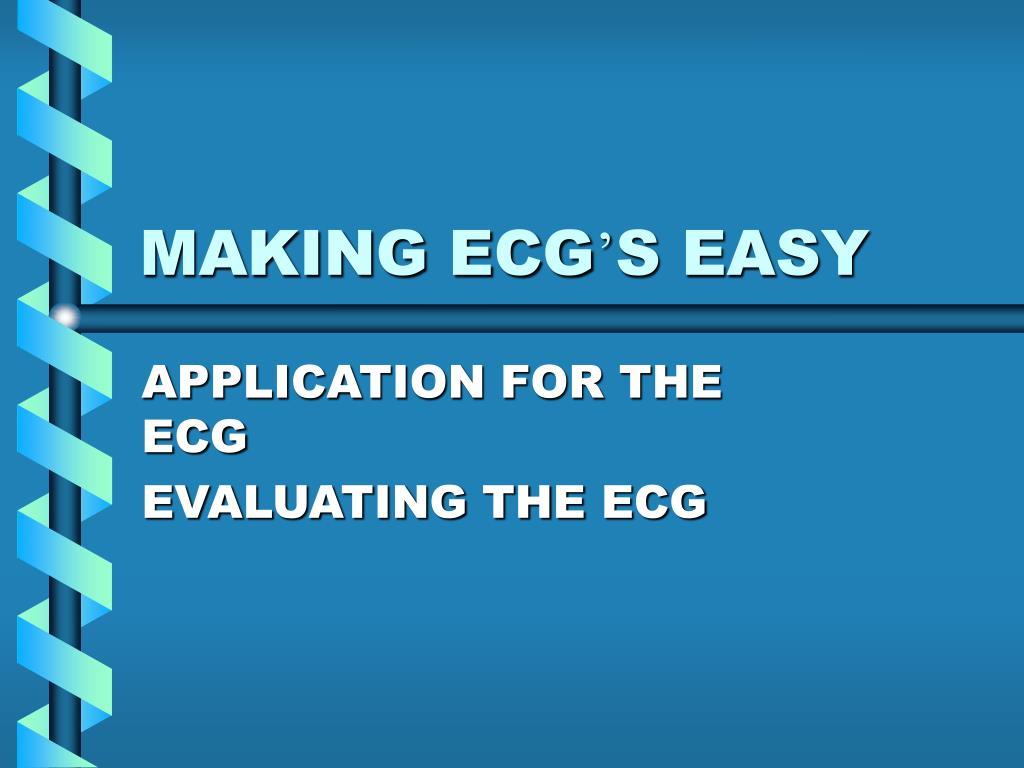 making ecg s easy