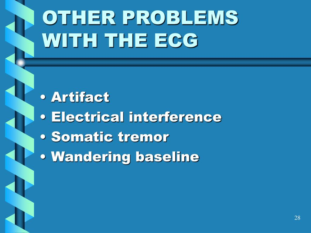 OTHER PROBLEMS WITH THE ECG
