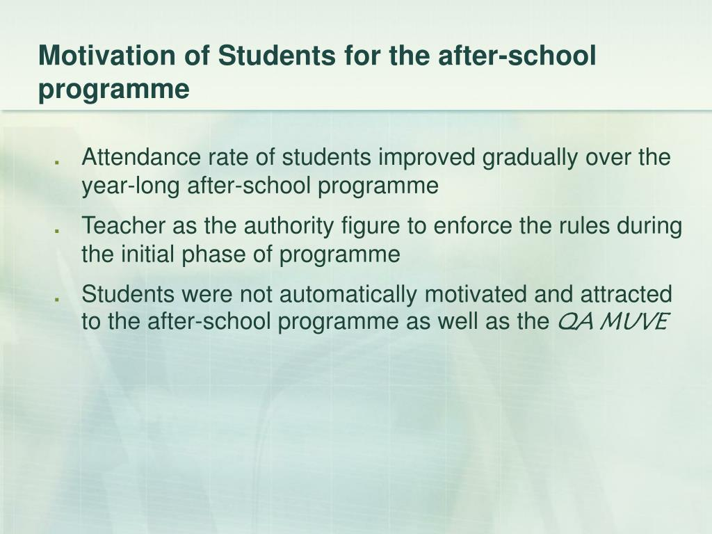 Motivation of Students for the after-school programme
