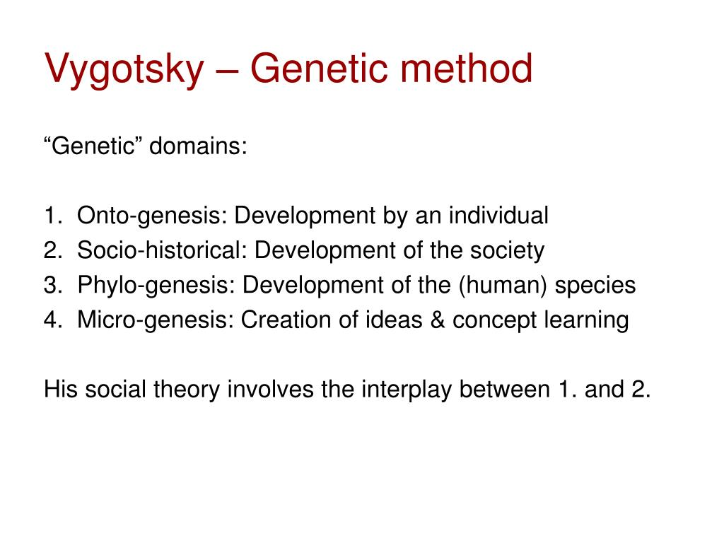 Vygotsky – Genetic method