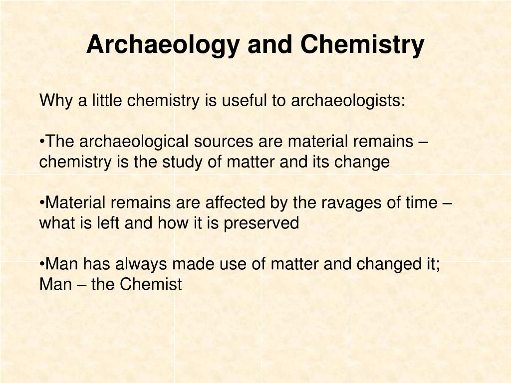 Archaeology and Chemistry