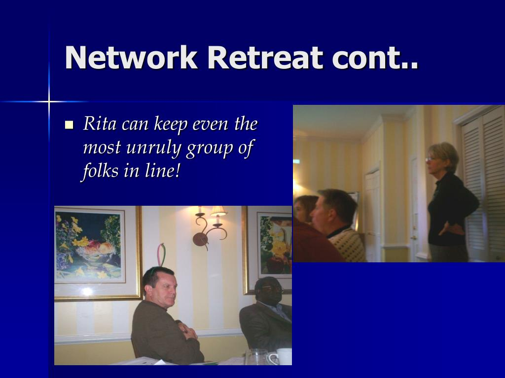 Network Retreat cont..