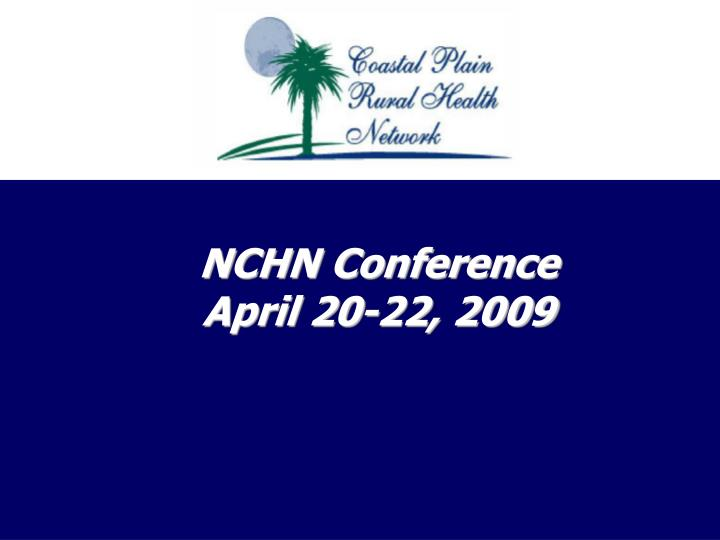 NCHN Conference
