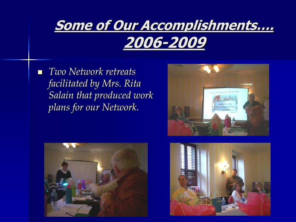 Some of Our Accomplishments….