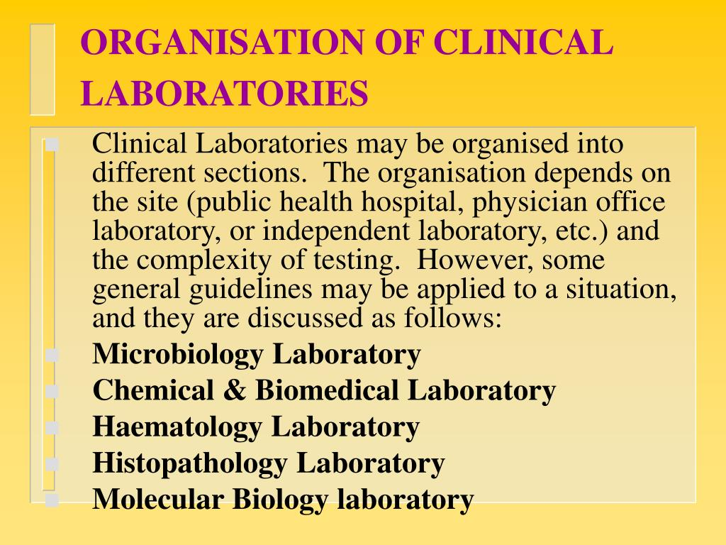 ORGANISATION OF CLINICAL LABORATORIES
