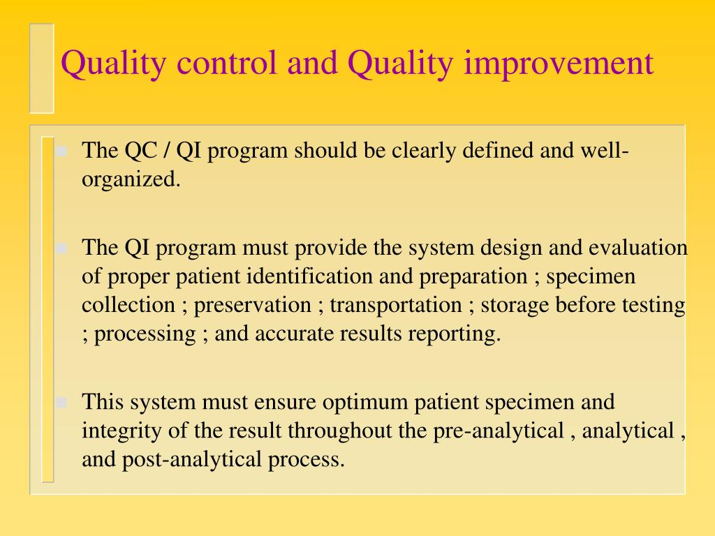 Quality control and Quality improvement