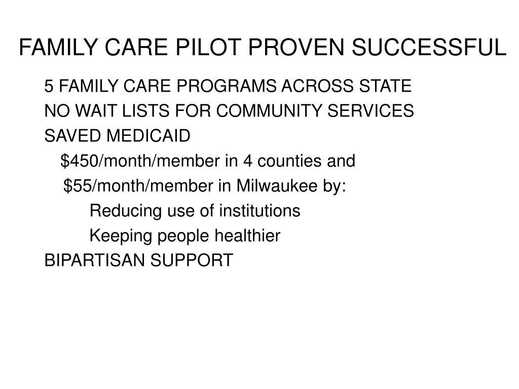 FAMILY CARE PILOT PROVEN SUCCESSFUL