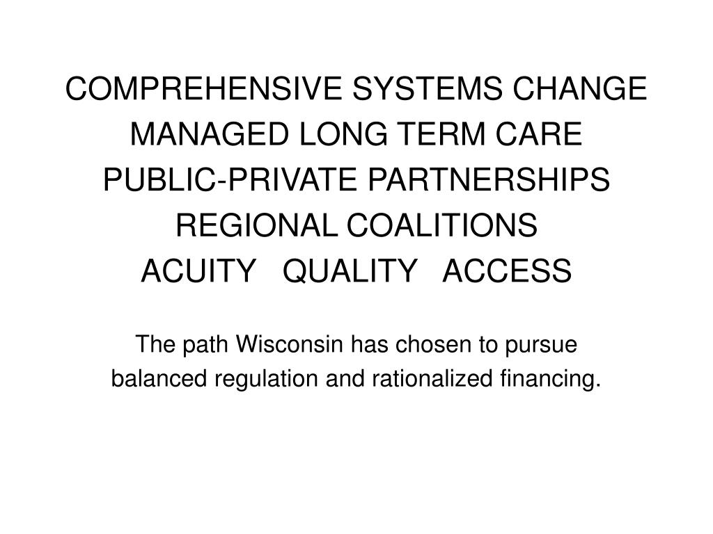 COMPREHENSIVE SYSTEMS CHANGE