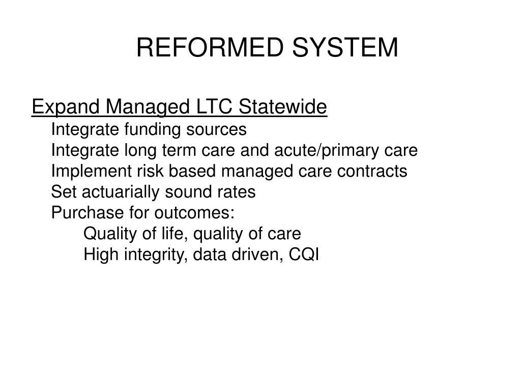 REFORMED SYSTEM