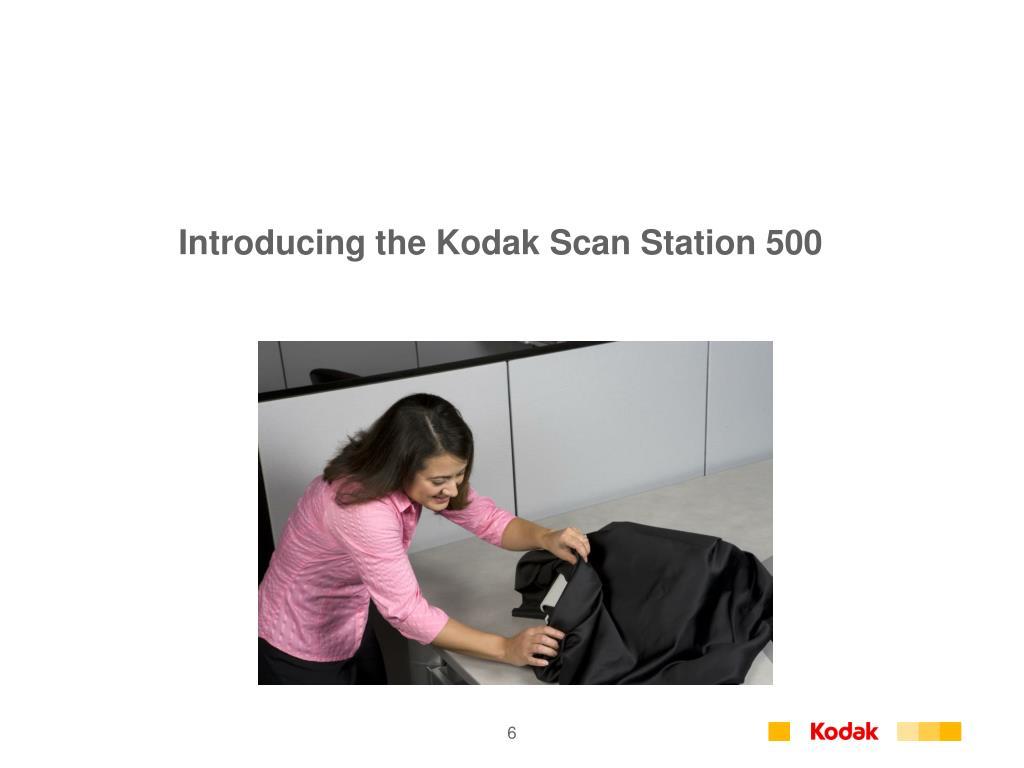 Introducing the Kodak Scan Station 500