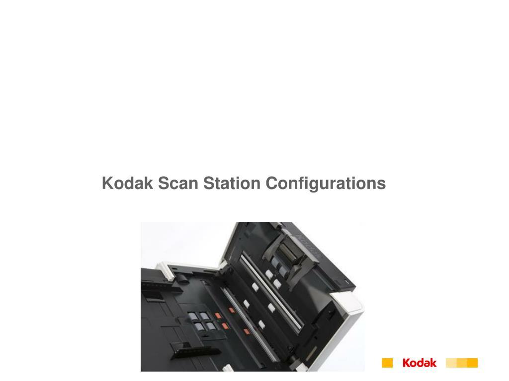 Kodak Scan Station Configurations