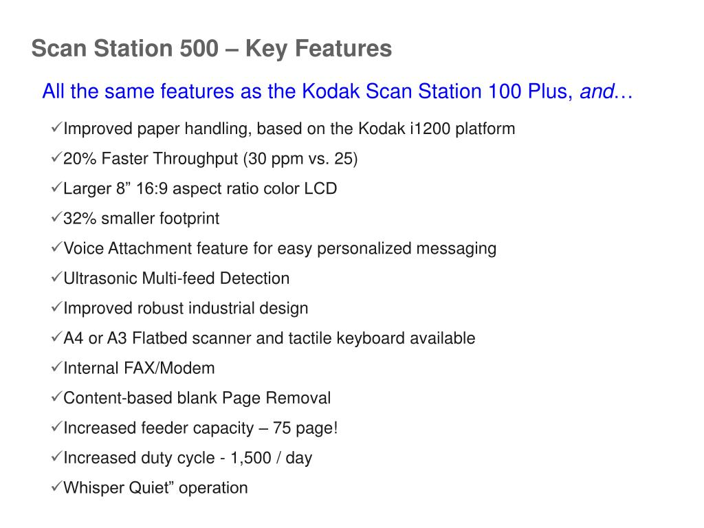 Scan Station 500 – Key Features