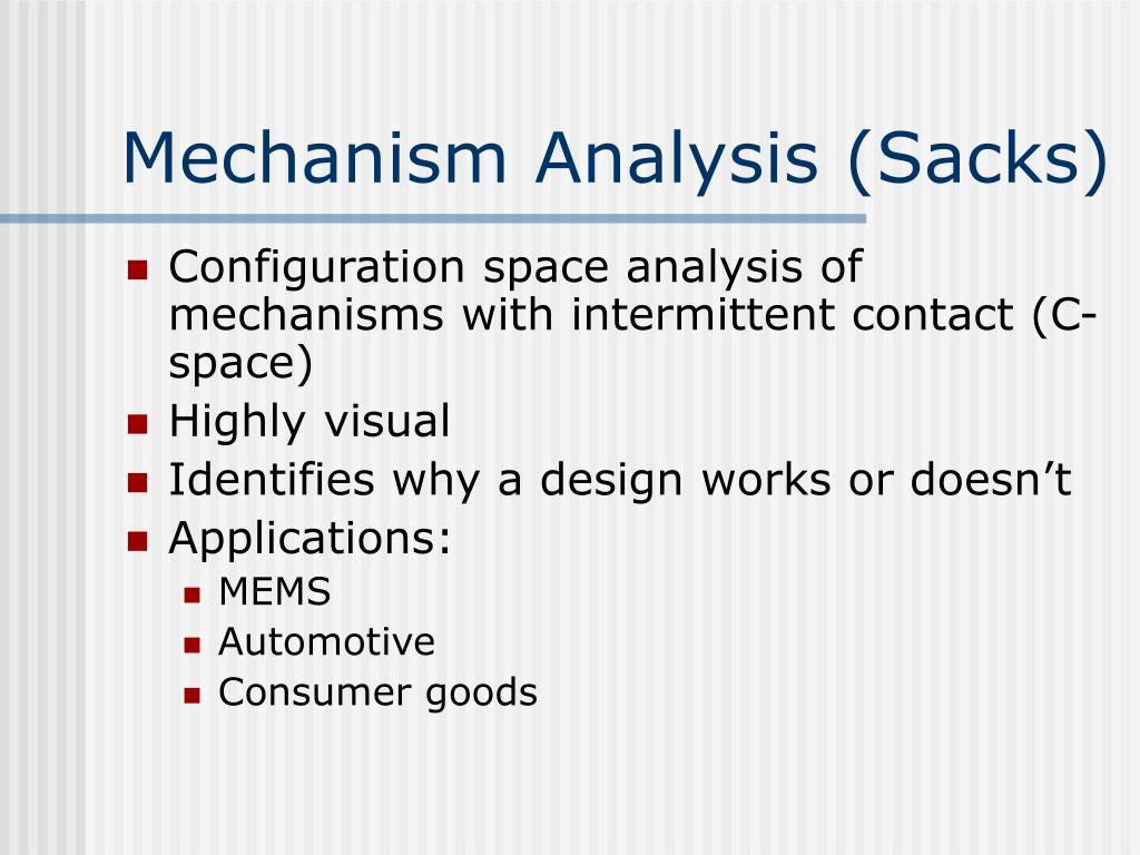 Mechanism Analysis (Sacks)