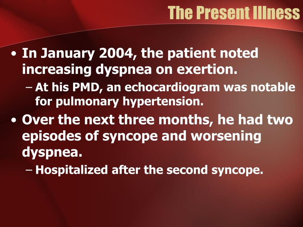 The Present Illness