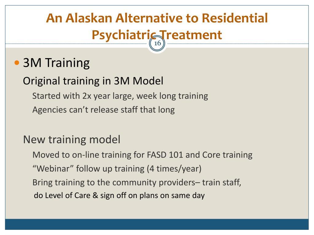 An Alaskan Alternative to Residential Psychiatric Treatment