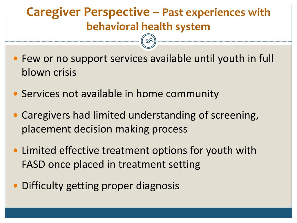 Caregiver Perspective –