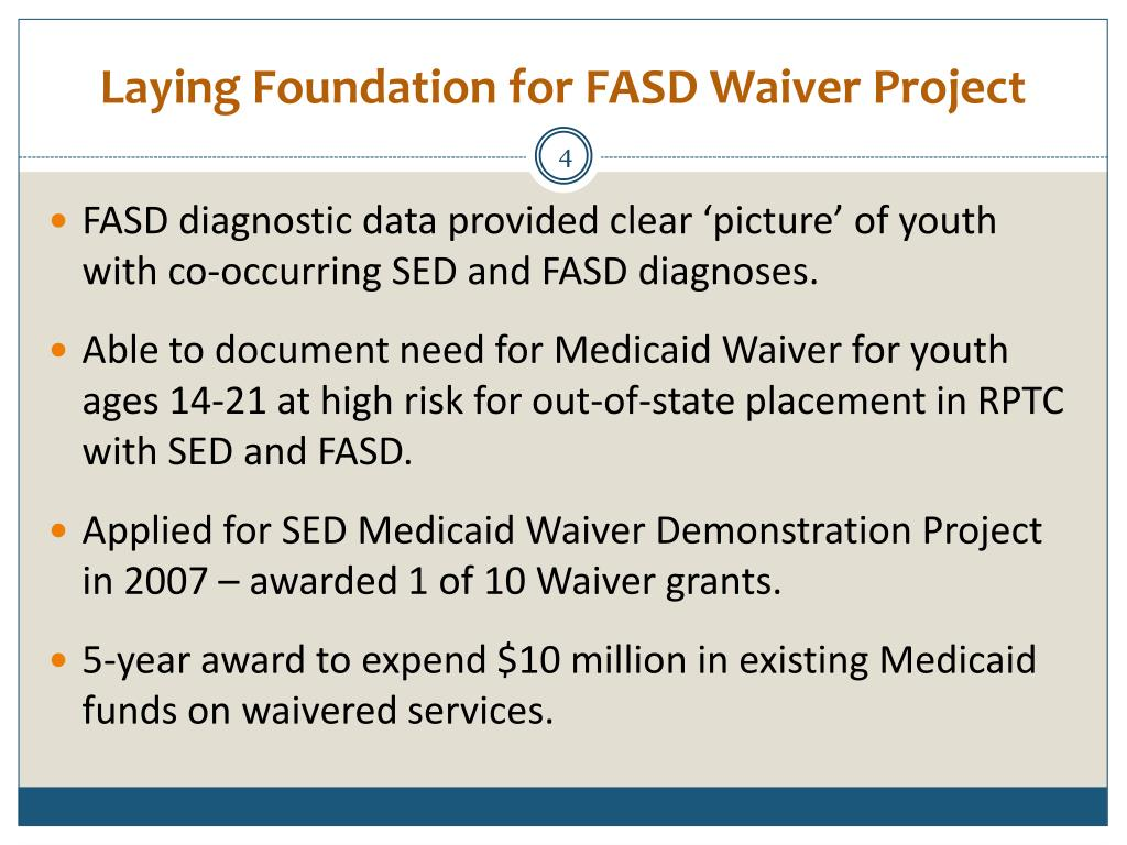 Laying Foundation for FASD Waiver Project