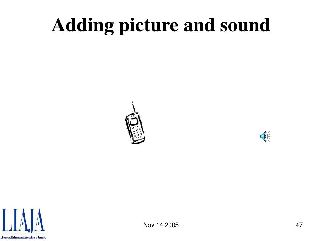 Adding picture and sound