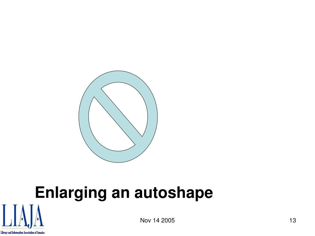 Enlarging an autoshape
