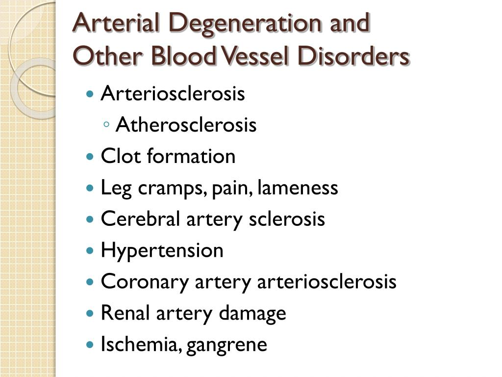 Arterial Degeneration and