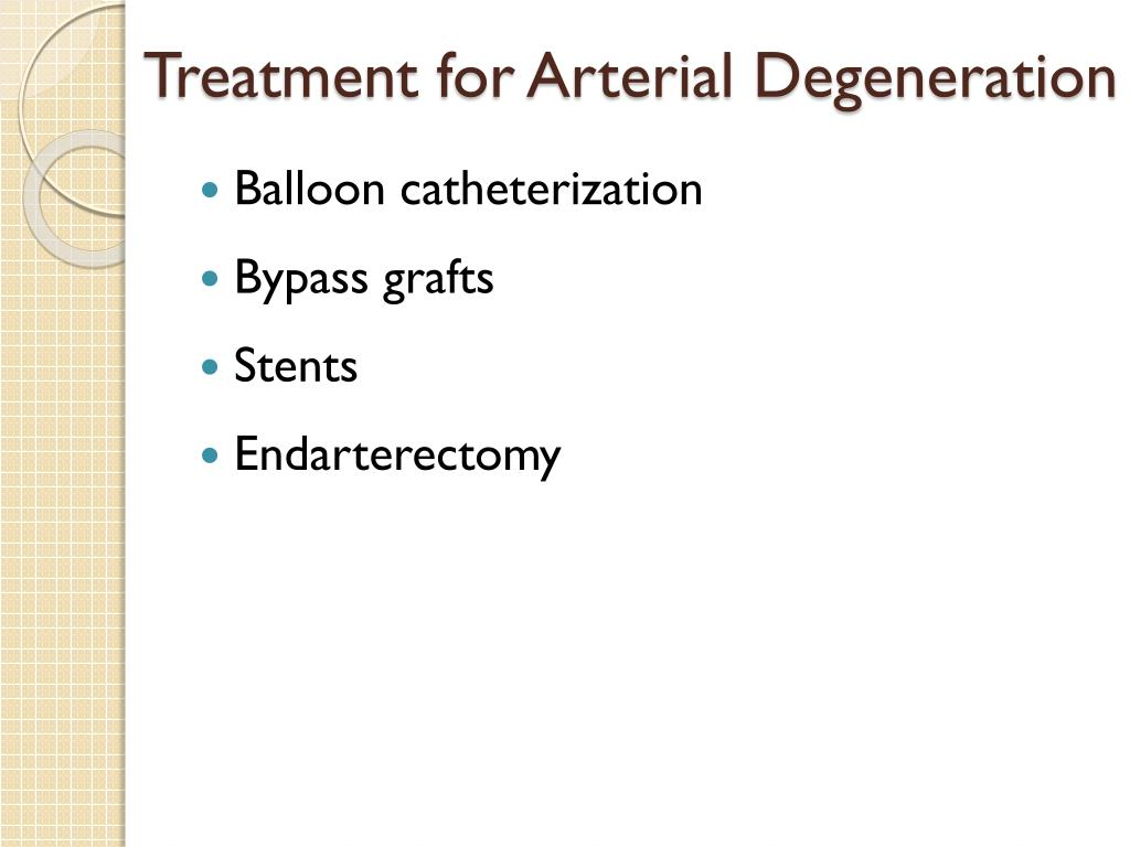 Treatment for Arterial Degeneration