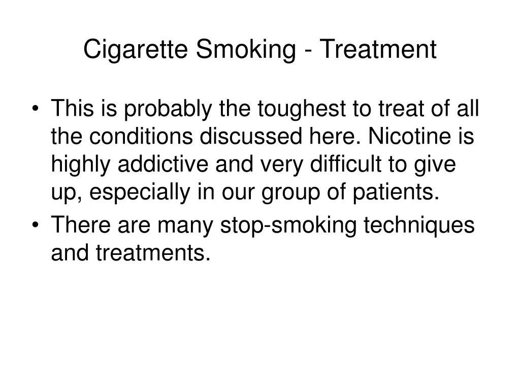 Cigarette Smoking - Treatment