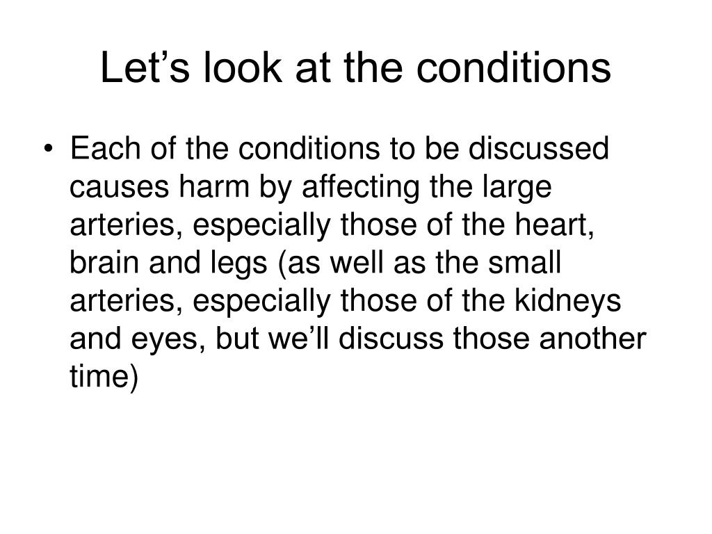 Let's look at the conditions
