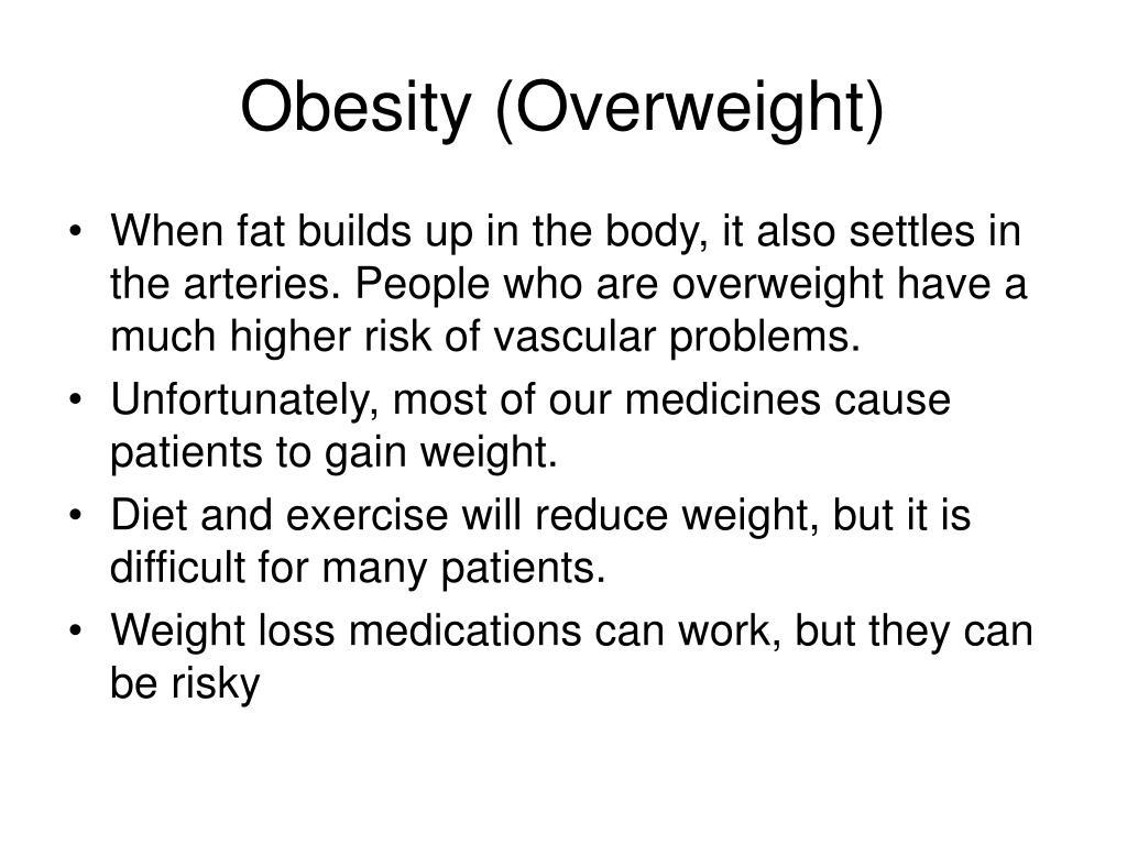 Obesity (Overweight)
