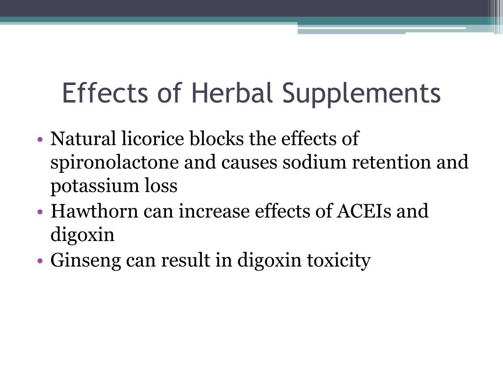 Effects of Herbal Supplements