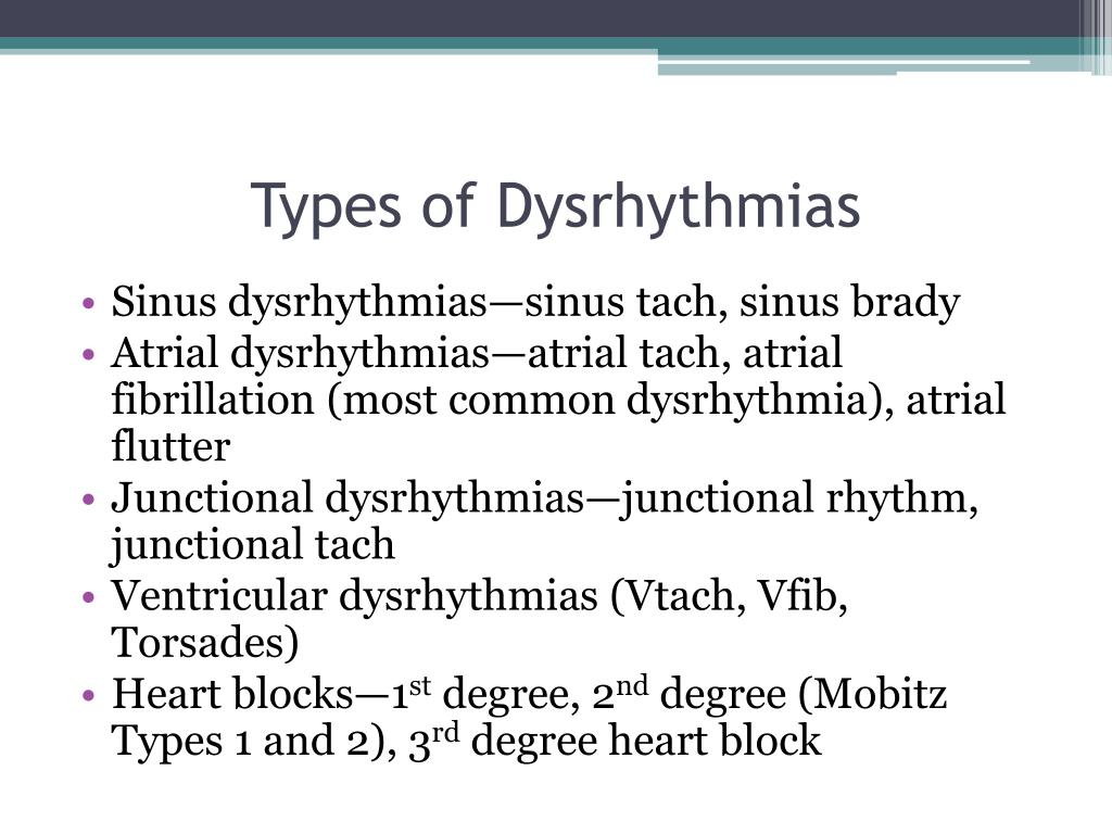 Types of Dysrhythmias