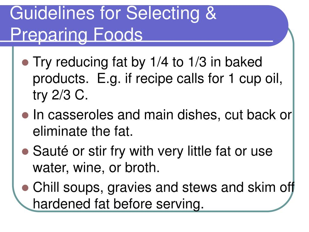 Guidelines for Selecting & Preparing Foods