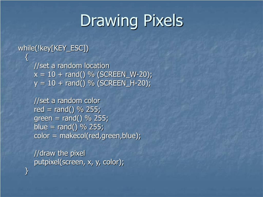 Drawing Pixels