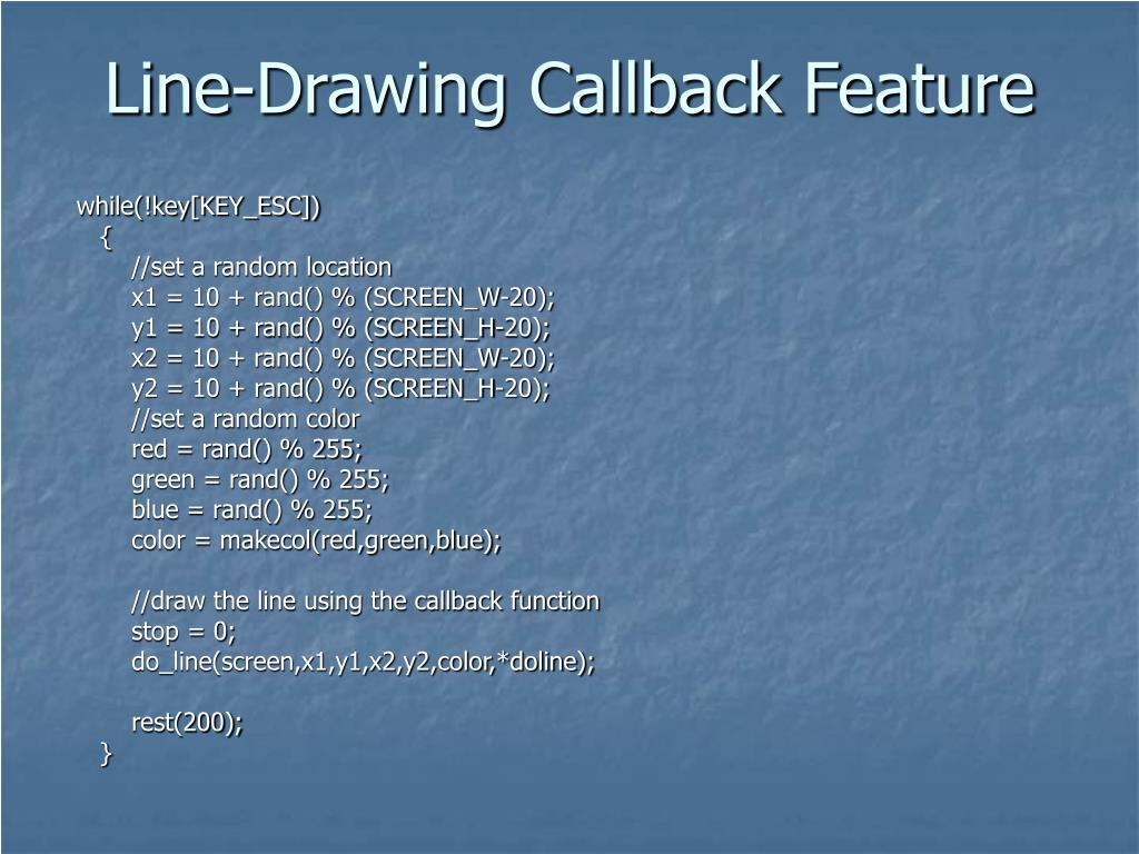 Line-Drawing Callback Feature