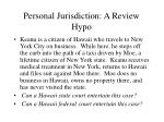 personal jurisdiction a review hypo