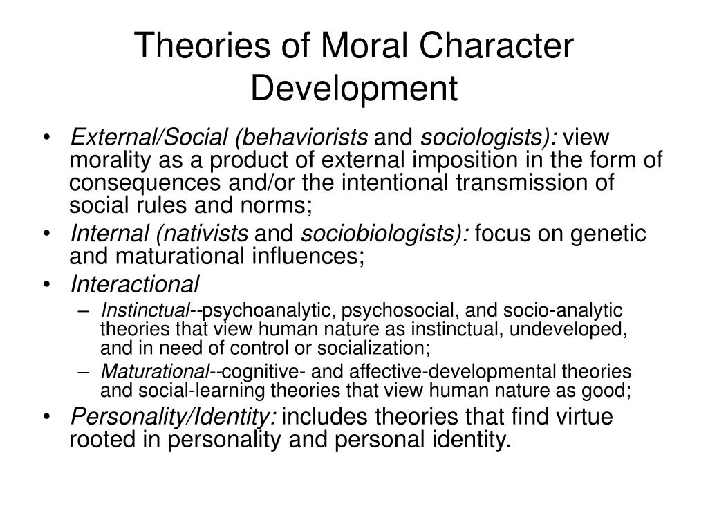 Theories of Moral Character Development