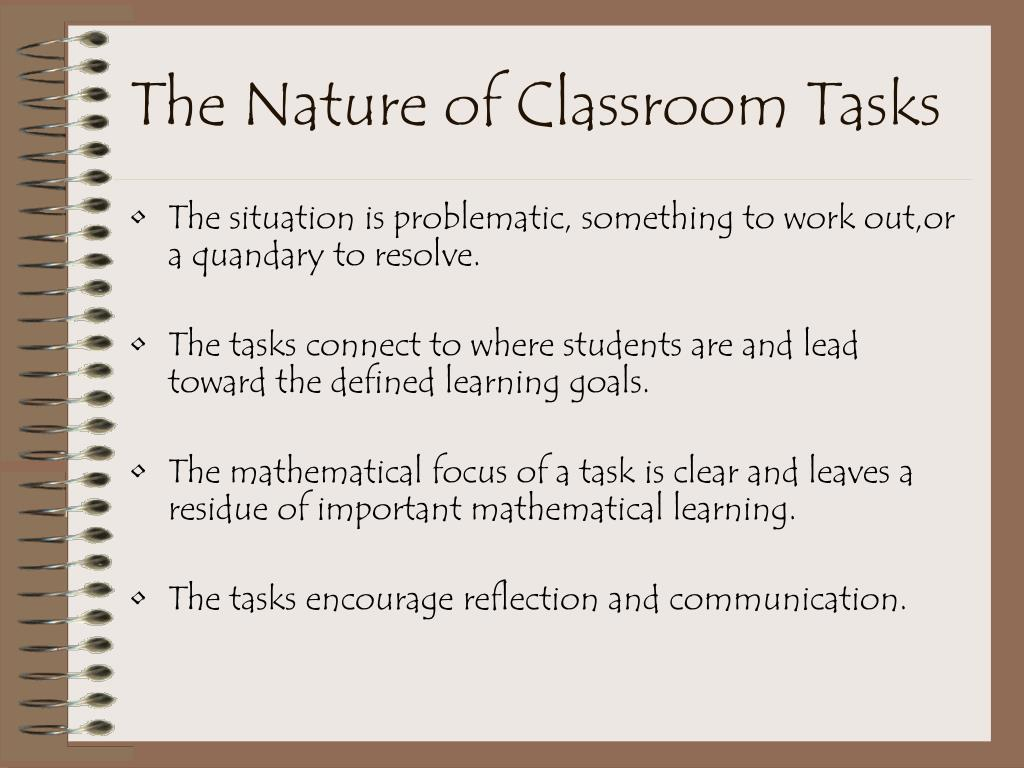 The Nature of Classroom Tasks