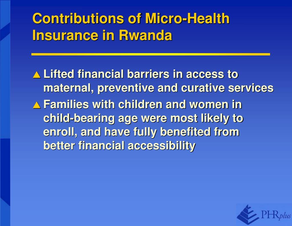 Contributions of Micro-Health Insurance in Rwanda